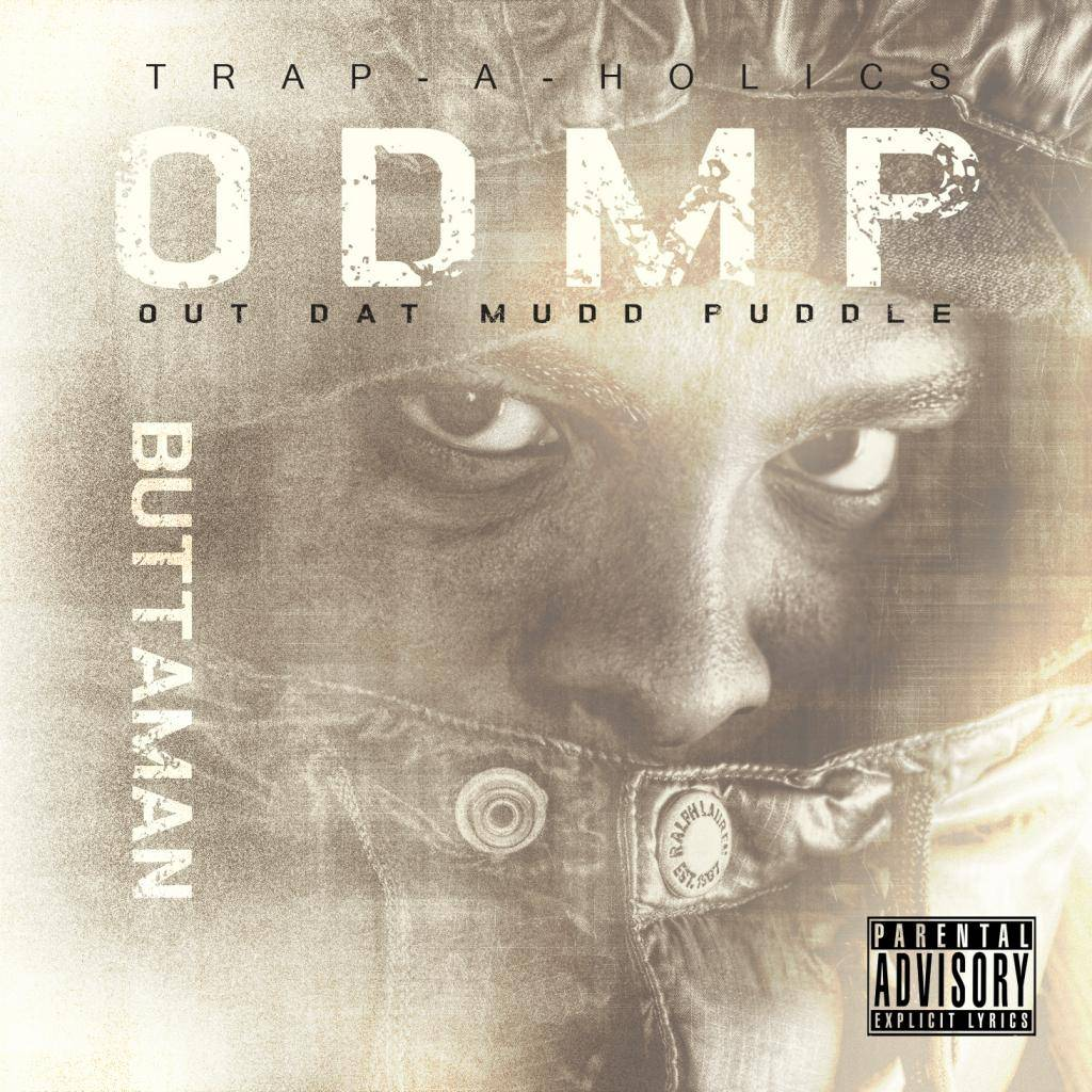 Buttaman @ButtamanCincy  x Trap-A-Holics @Trapaholics  - Out Dat Mud Puddle 00-cover_zps10f10b9a
