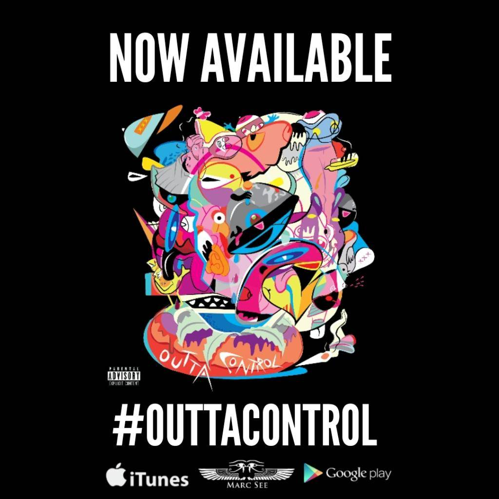 Marc See (@TheReal MarcSee) - Outta Control  1422379703878_zpsm9xii8v8
