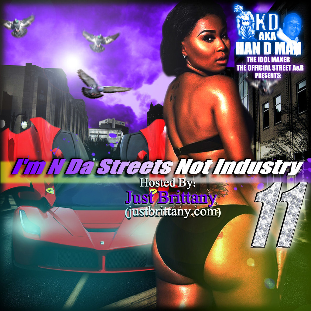 @KDakaHanDMan @QueenJustBritt - Im N Da Streets Not Industry 11 ImNDaStreets11FrtFinal_zps5jwffdcr