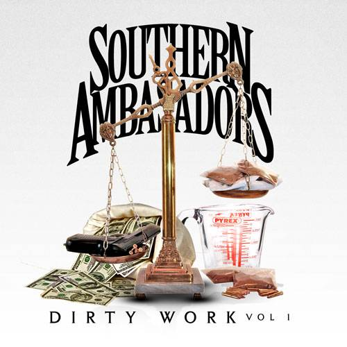 Southern Ambasadors – Dirty Work Volume 1 Dirtywork_zpsc4dea069
