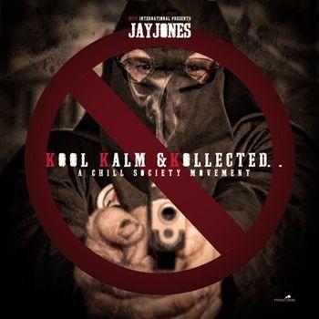 Jay Jones (@JayJ0nes) – KKK (Kool, Kalm, Kollected) Kkk1_zps2f13e529