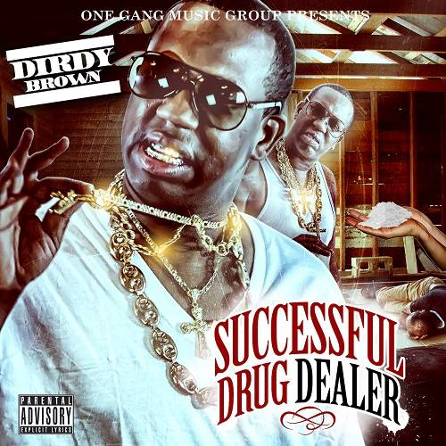 Dirdy Brown (@keepitdirdy) - Successful Drug Dealer Small-1_zpsf9beb4ca