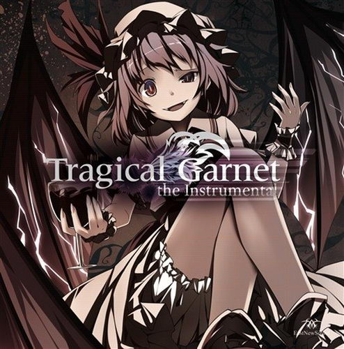 [C91][EastNewSound] Tragical Garnet the Instrumental TragicalInstrumental