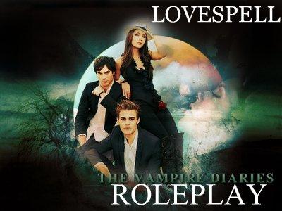 *-- LOVESPELL, best Vampire Diaries rpg out there! Lovespelladvert