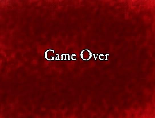 キタ━━━━━━(゚∀゚)━━━━━━!!!!! Gameover