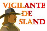 Vigilantes de SLand