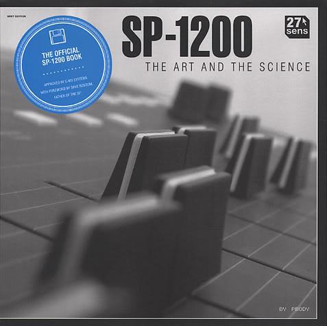 La bibliothèque hip hop - Page 2 SP1200SP1200TheArtAndTheScienceincludes1of500ticketsforachancetowinaSP1200Front