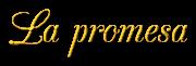Una promesa trajo el amor. Capítulo 1. La Promesa 1_zpsyazn4uop