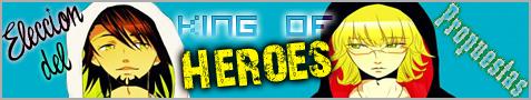 Elección del King of Heroes