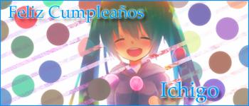 Happy birthday I c h i g o  ........... xD Ichigo_zps96517b83