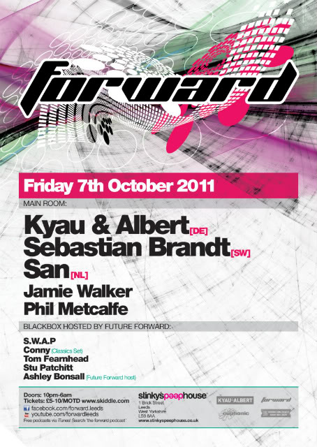 Forward:Leeds pres. 15 Years of Kyau & Albert - 7/10/11 Forward-Oct11-1