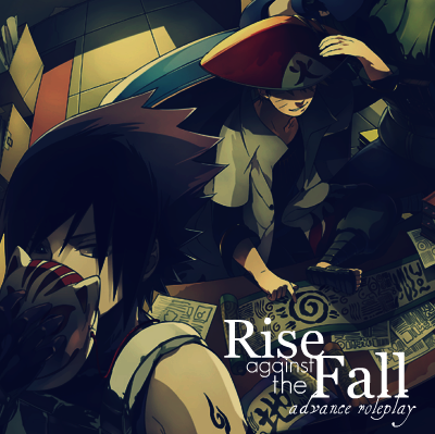 Naruto: Rise Against The Fall ADDPIC