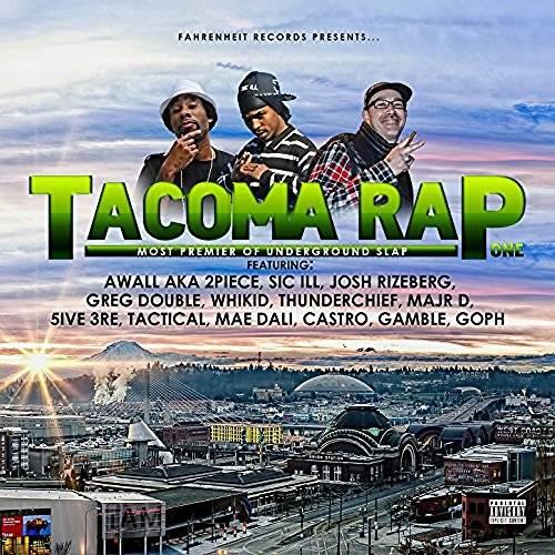 """First Degree the D.E. presents """"Tacoma Rap"""" (LP) ft. SIC ILL Tacoma%20Rap%20w%20SIC%20ILL%20x%20Awall%20x%20Josh%20RIzeberg_zpsbr9dym54"""