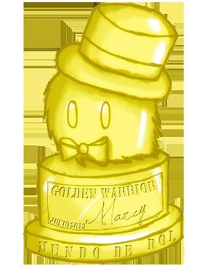 { ¡Resultados! } ¡MdR awards 5ta edición!~ GoldenWarrior-Marcy_zps5d59b7c9