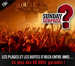 Sunday Surprise, de l'exceptionnel tous les dimanches! - Page 4 Ibiza