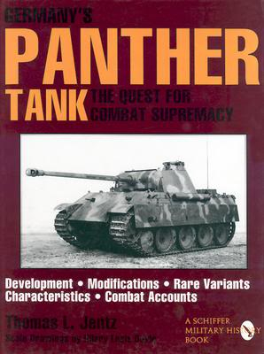 GERMANY'S PANTHER TANK - The Quest For Combat Supremacy 9780887408120