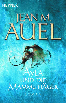 Jean M. Auel - Erdenkinder-Reihe Ayla-3_zps4ff9089e