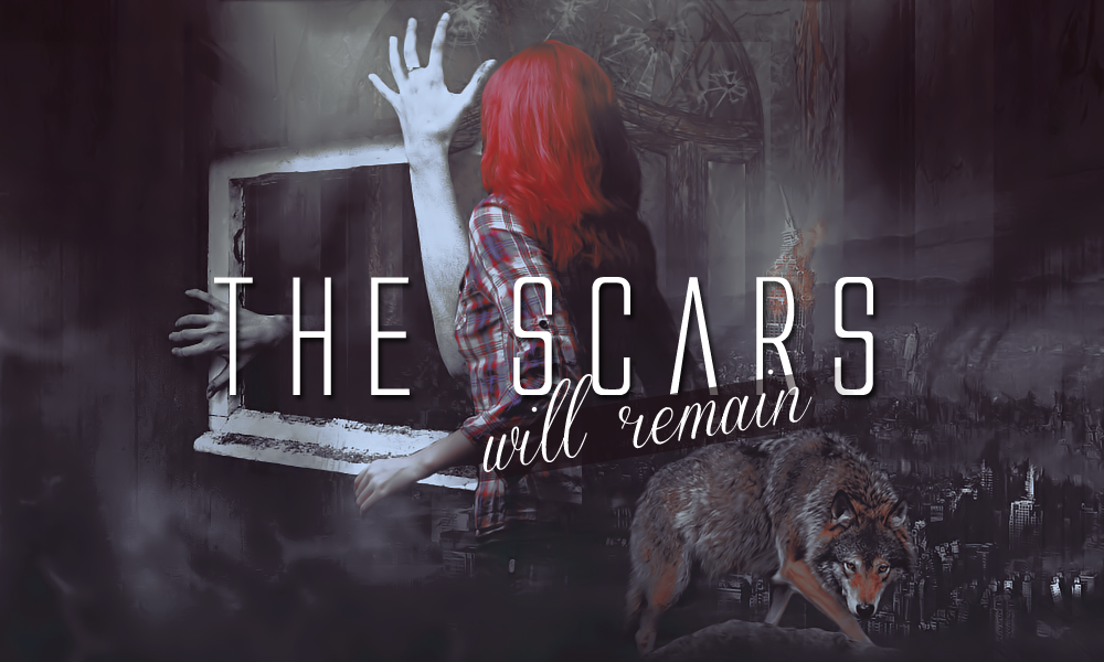 Scars Will Remain