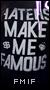 Fuck Me I'm Famous {Famosos RPG} -Afiliación Aceptada- FMIF-banner3