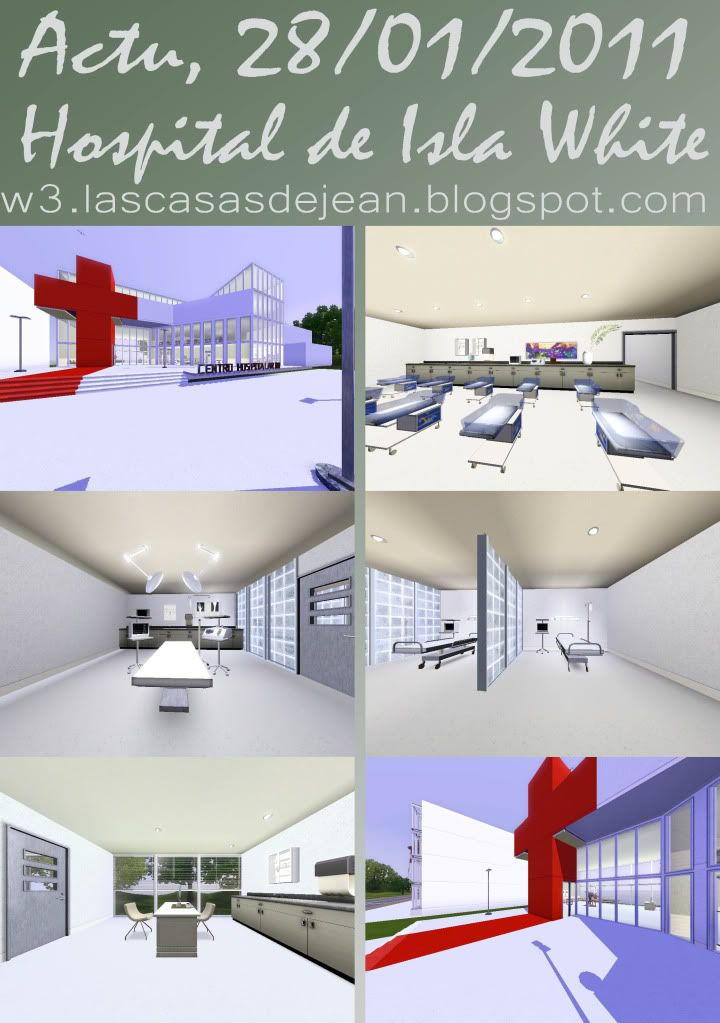 Las casas de jean  www.lascasasdejean.blogspot.com Actu28012011hospitalisla
