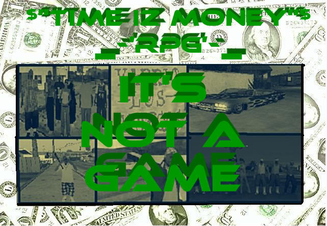 Time Iz Money RPG