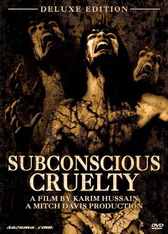 Subconscious cruelty Subconscious
