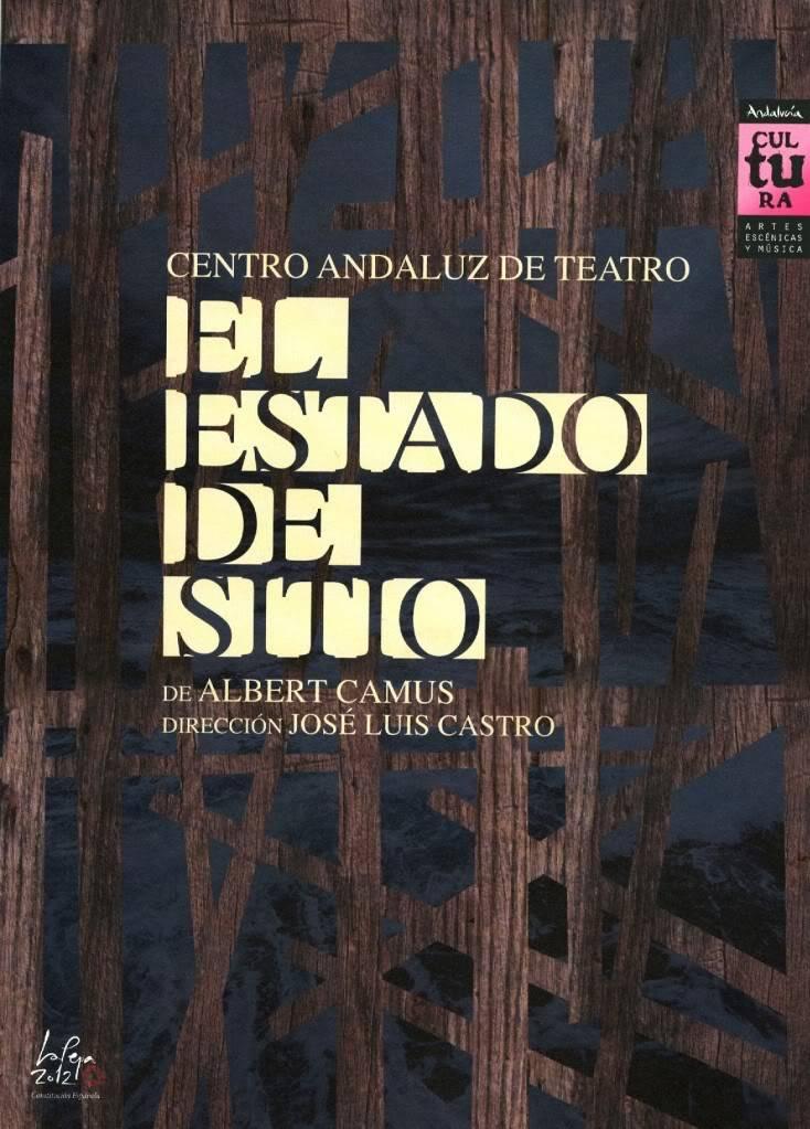 2012 · 02 · 26 · ESTADO DE SITIO · Albert Camus · Cánovas, Málaga El_estado_de_sitio_01