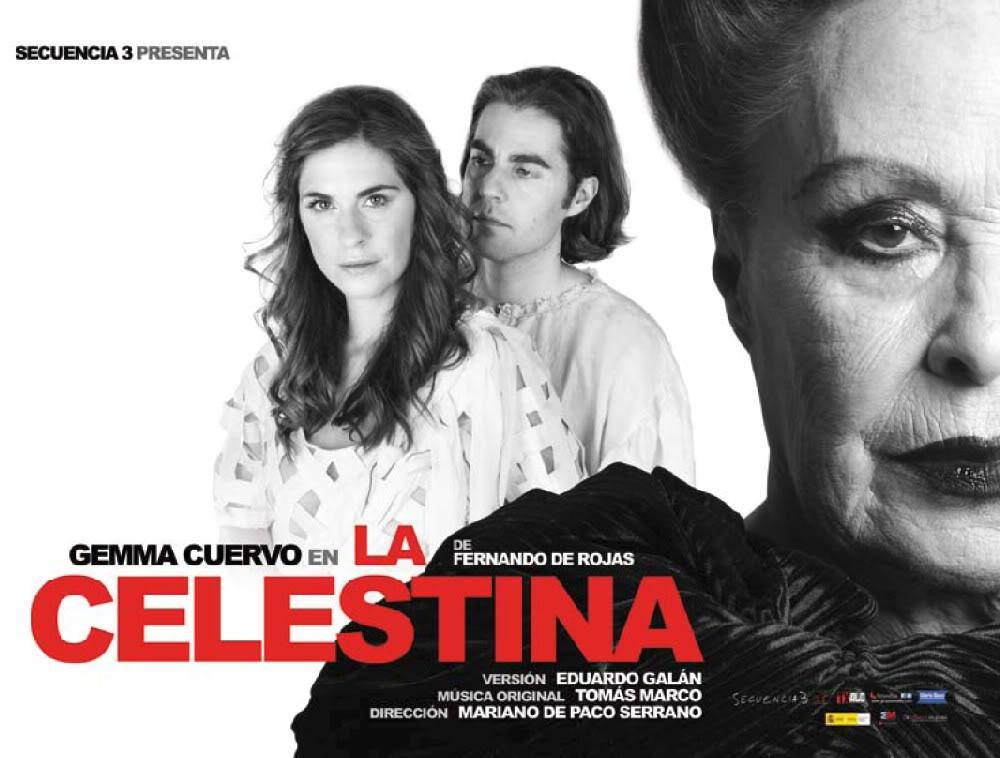 2012 · 02 · 03 · LA CELESTINA · Fernando de Rojas · Cervantes, Málaga Cel01