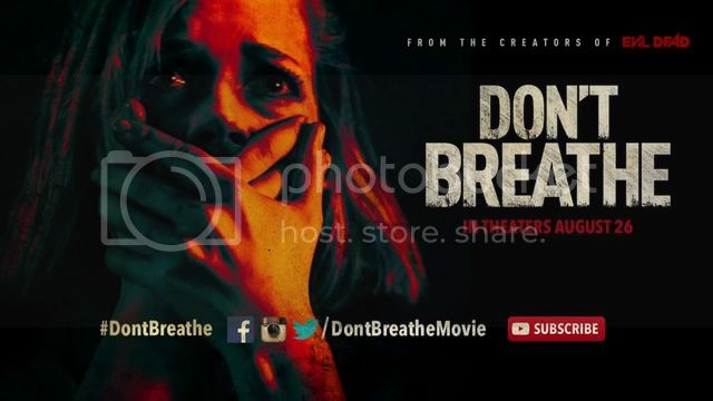 DON'T BREATHE (2016) DONT%20BREATHE%202016%201