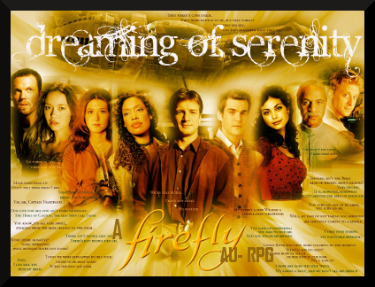 Dreaming of Serenity : A Firefly/Serenity AU Banner