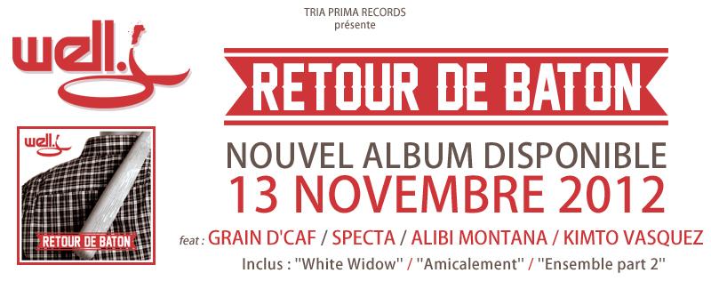 """Well J """"Retour de Bâton"""" (nouvel album disponible) BandeAnnonce"""