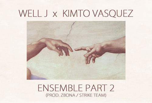 "Well J x Kimto Vasquez (ex-Less du 9) ""Ensemble part 2"" EP2"