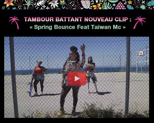 Nouveau clip de Tambour Battant  «Spring Bounce Feat Taiwan Mc»  Issu du nouvel album «Dance All Night»! SPRING_BOUNCE_01_zpse5sswhzc