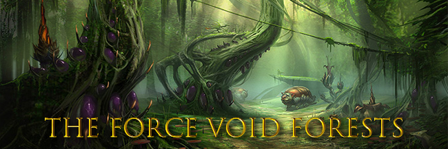 The Force Void Forests Voidforests