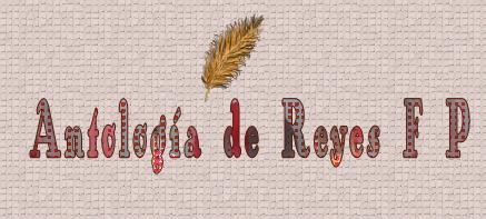 REYESFP - ANTOLOGÍA 3 - De todo un poco FPREYES