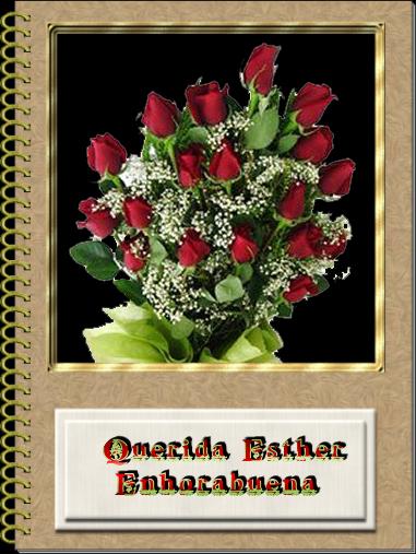 ENHORABUENA ESTHER Rosas_zpsf9435fb6