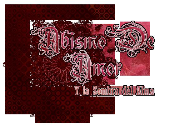 Abismo de Amor Y la Sombra del Alma ~Desarollo~ LogoAbismoNuevo