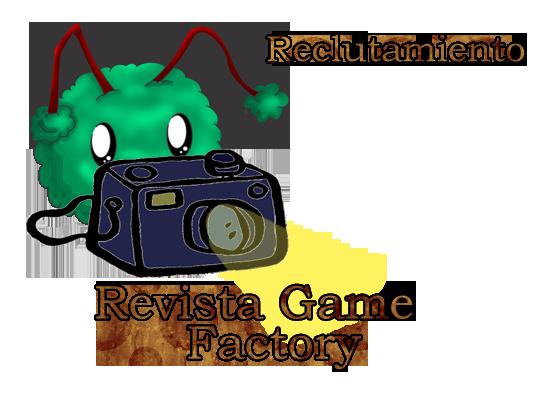 Reclutamiento Revista Game Factory Titulo