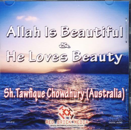 Allaah is Beautiful and Loves Beauty Allahisbeautiful2