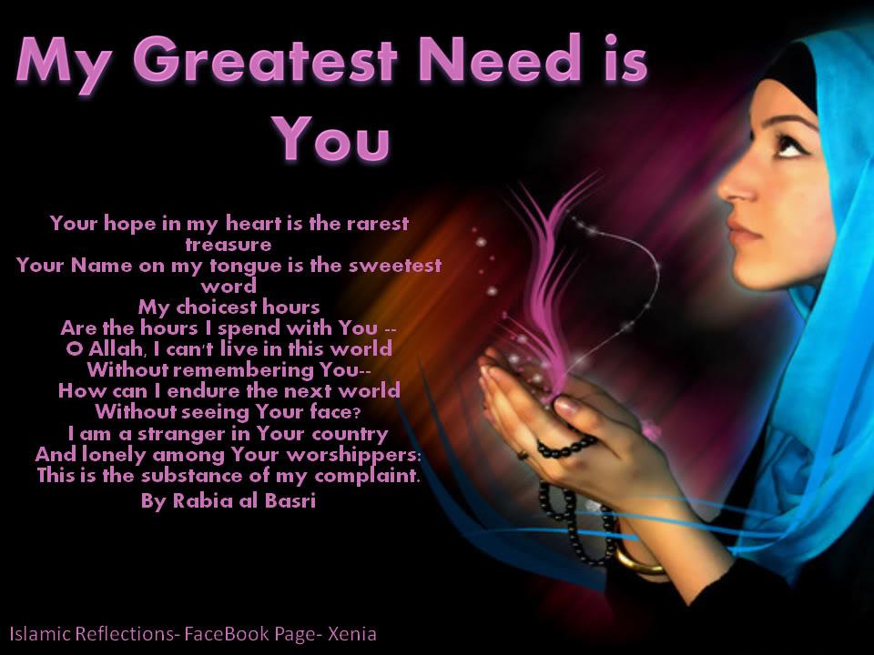 The Creation is in Need of Allah MyGreatestNeedIsYou