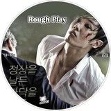 ROUGH PLAY (2013) ** Korean Movie ** Th_ROUGHPLAY_DVD_02_ako_zpsb58a5145