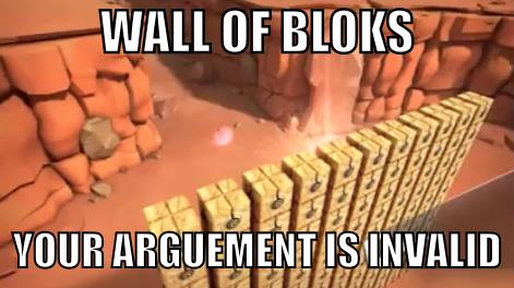 Memes. Must be funny. WALLOFBLOKS