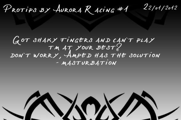 Protips by Aurora Racing Protip1