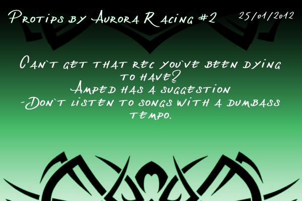 Protips by Aurora Racing Protip2