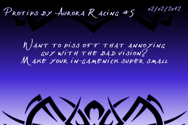 Protips by Aurora Racing Protip5