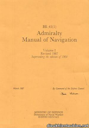 Admiralty Manual of Navigation (BR45) Br45