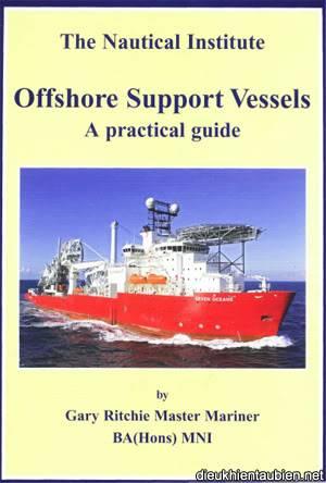 Offshore Support Vessels: A Practical Guide (tài liệu cho Tàu dịch vụ ngoài khơi) Osvessel