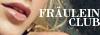 {Normal} Fräulein Club FrauleinClub2
