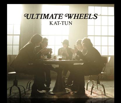 kat-tun ultimate wheels! ULTIMATEWHEELSCOVER