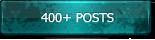 400+ Posts
